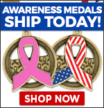 Awareness Medals Ship Today!
