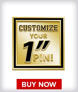 "Custom 1"" Pins"