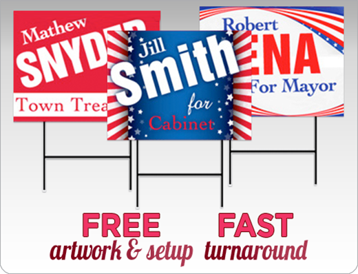 Crown Custom Political Signs