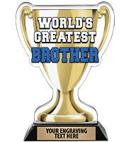 Spectrum Acrylic World's Greatest Brother Trophy