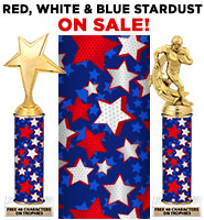 Red White & Blue Stardust Column Trophies