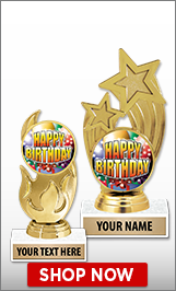 Birthday Trophies