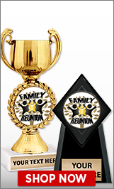 Family Reunion Trophies