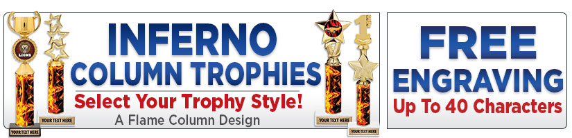 Inferno Column Trophies