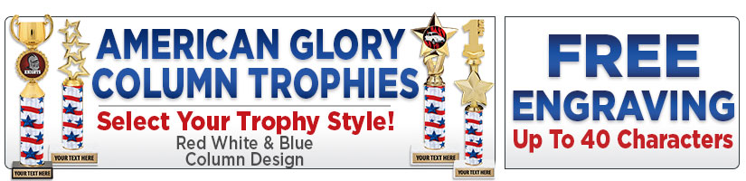 American Glory Column Trophies