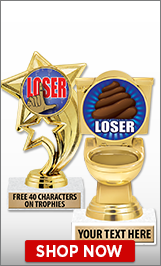 For The Loser Trophies