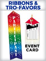 Ribbons & Tro-Favors