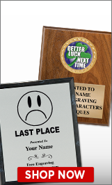 For The Loser Plaques